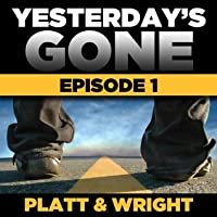 Yesterday's Gone: Season 1 - Episode 1