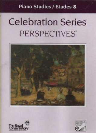 Piano Studies / Etudes 8 (Celebration Series Perspectives) RCM Examinations