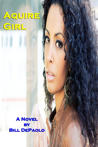 Acquire Girl  by  Bill DePaolo
