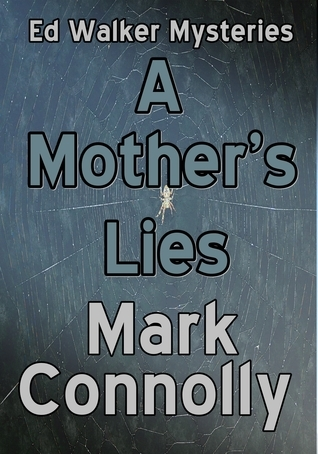 A Mothers Lies Mark Connolly