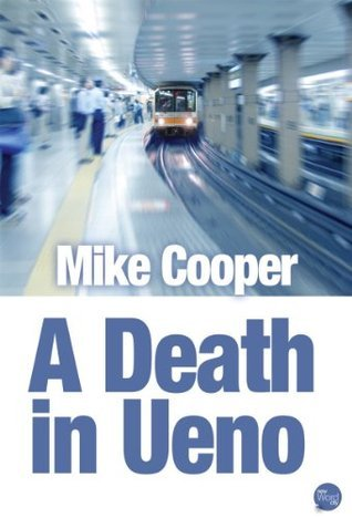 A Death in Ueno  by  Mike   Cooper