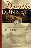 Queens' Play (The Lymond Chronicles, #2)
