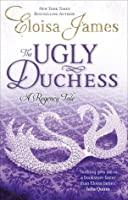 The Ugly Duchess (Fairy Tales, #4)