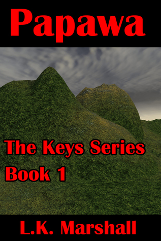 Papawa Book One The Keys Series L.K. Marshall