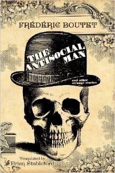 The Antisocial Man and Other Strange Stories  by  Frédéric Boutet
