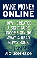 how to make a good income onine