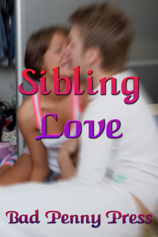 Sibling Love  by  Bad Penny Press