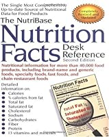The NutriBase Nutrition Facts Desk Reference: Second Edition