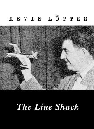 The Line Shack Kevin Lōttes