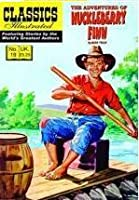 The Adventures of Huckleberry Finn (Classics Illustrated #19)