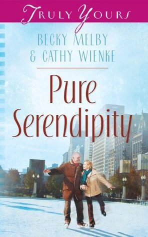Pure Serendipity  by  Becky Melby