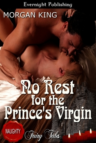 No Rest for the Princes Virgin  by  Morgan King