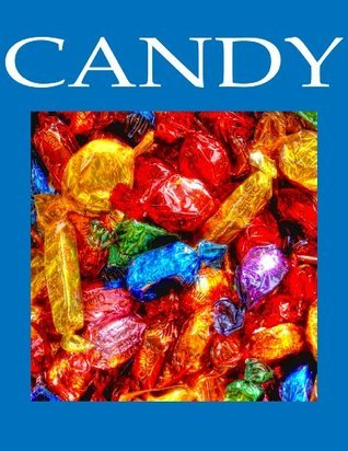 Candy: Picture Book  by  Percy Hall