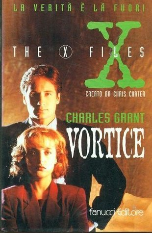 The X-Files: Vortice  by  Charles L. Grant
