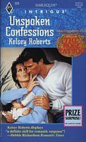 Unspoken Confessions (The Rose Tattoo #1)  by  Kelsey Roberts