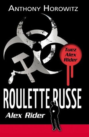 Roulette Russe (Alex Rider, #10)  by  Anthony Horowitz