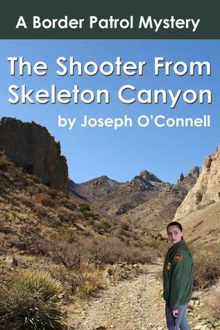 The Shooter from Skeleton Canyon  by  Joseph   OConnell