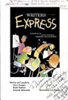 Writers Express: A Handbook for Young Writers, Thinkers, and Learners