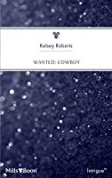 Wanted: Cowboy (The Rose Tattoo #10)