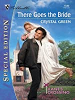 There Goes the Bride (Silhouette Special Edition)