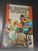 365 Bedtime Stories a Story for Every Day of the Year About the Children on What a Jolly Street (As Told By Nan Gilbert)