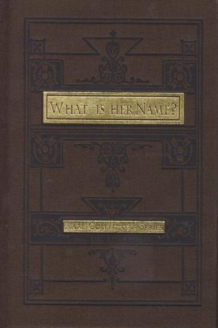 What Is Her Name? (Rare Collectors Series)  by  Alfred Edersheim