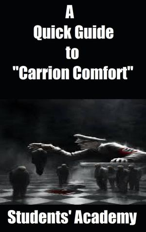 A Quick Guide to Carrion Comfort Students Academy