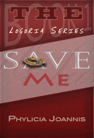 Save Me  by  Phylicia Joannis