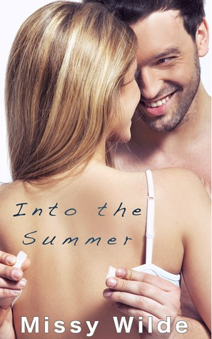 Into the Summer Missy Wilde