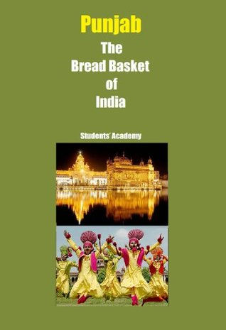 Punjab-The Bread Basket of India Students Academy