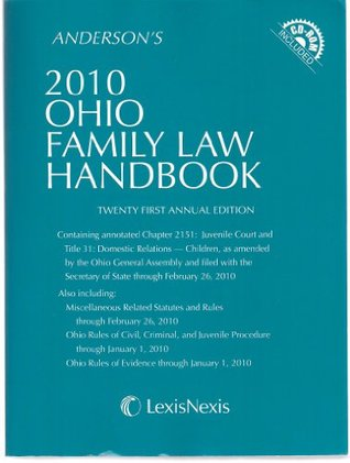Andersons 2010 Ohio Family Law Handbook Twenty First Annual Edition  by  LexisNexis