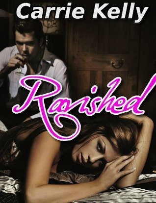 Ravished (Bound a Billionaire #2) by Carrie Kelly