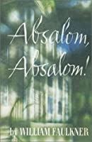 an analysis of the setting of the book absalom absalom by william faulkner Free monkeynotes study guide summary-absalom, absalom by william faulkner-setting/character list/list of characters-free book notes chapter summary study guide plot synopsis book report essay topics.