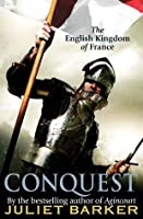 Conquest: The English Kingdom Of France 1417 1450