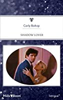 Shadow Lover  (My Bodyguard #2)