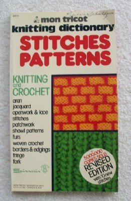 Mon Tricot Knitting Dictionary Stitches Patterns: Knitting and Crocheting 0D14  by  Unknown