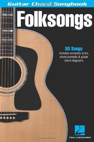 Folksongs Songbook (Guitar Chord Songbooks)  by  Hal Leonard Publishing Company