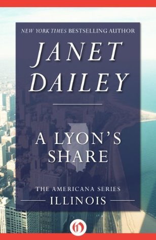 A Lyons Share (Americana, 13) Janet Dailey