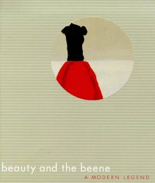 Beauty and the Beene  by  Laura Jacobs