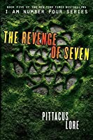 The Revenge of Seven (Lorien Legacies #5)