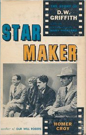 Star Maker: The Story of D.W. Griffith  by  Homer Croy