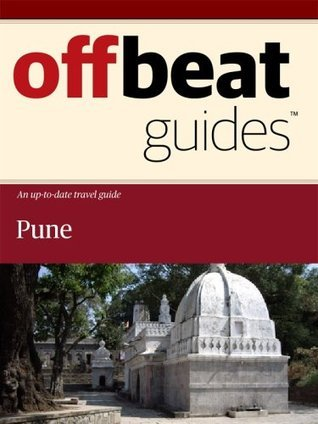 Pune Travel Guide Offbeat Guides