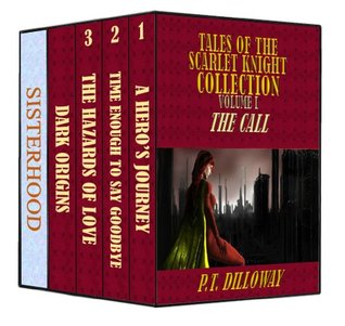 Tales of the Scarlet Knight Collection: The Call P.T. Dilloway