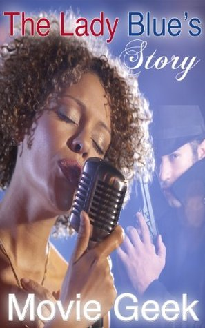 The Lady Blues Story  by  Movie Geek