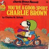 Youre a Good Sport, Charlie Brown Charles M. Schulz