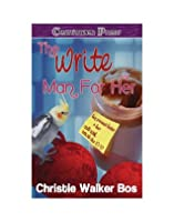The Write Man For Her