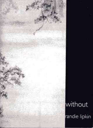 Without  by  Randie Lipkin