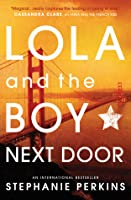 Lola and the Boy Next Door (Anna and the French Kiss #2)