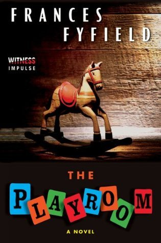 The Playroom: A Novel  by  Frances Fyfield