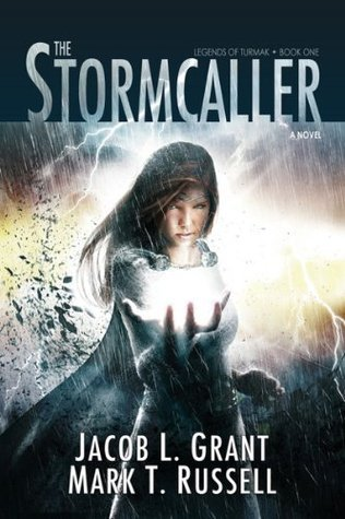 The Stormcaller  by  Jacob  Grant
